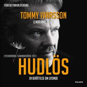Hudlös (ljudbok) av Tommy Ivarsson