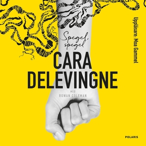 Spegel, spegel (ljudbok) av Cara Delevingne