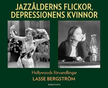 Jazzålderns flickor, depressionens kvinnor : Ho