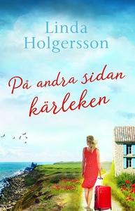 På andra sidan kärleken (e-bok) av Linda Holger