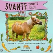Svante 2 - Stallets hjälte
