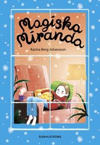 Magiska Miranda (e-bok) av Karina Berg Johansso