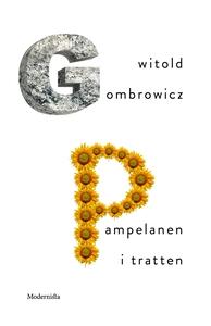 Pampelanen i tratten (e-bok) av Witold Gombrowi