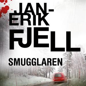 Smugglaren (ljudbok) av Jan-Erik Fjell