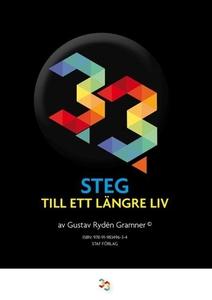 33 steg till ett längre liv (e-bok) av Gustav R