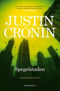 Spegelstaden (e-bok) av Justin Cronin