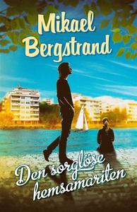 Den sorglöse hemsamariten (e-bok) av Mikael Ber