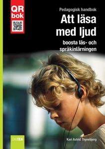 Att läsa med ljud - boosta läs- och språkinlärn