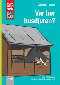 Var bor husdjuren? - DigiMikro (e-bok) av John
