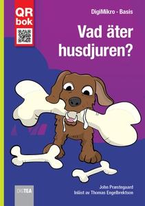 Vad äter husdjuren? - DigiMikro (e-bok) av John