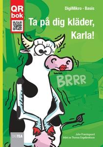 Ta på dig kläder, Karla! - DigiMikro (e-bok) av