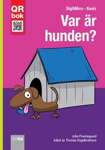 Var är hunden? - DigiMikro (e-bok) av John Præs