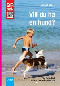 Vill du ha  en hund? - DigiLäs Mini (e-bok) av