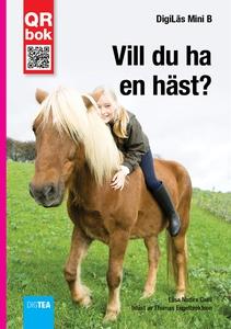 Vill du ha  en häst? - DigiLäs Mini B (e-bok) a