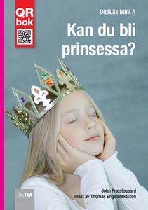 Kan du bli prinsessa?  - DigiLäs Mini A (e-bok)