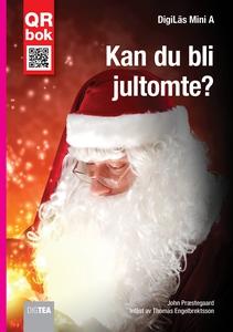 Kan du bli jultomte? - DigiLäs Mini A (e-bok) a