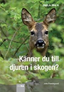 Känner du till djuren i skogen? (e-bok) av John