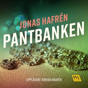 Pantbanken (ljudbok) av Jonas Hafrén