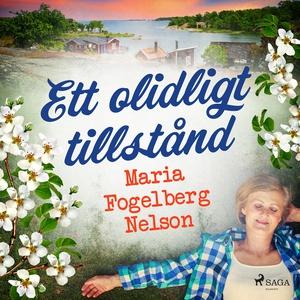 Ett olidligt tillstånd (ljudbok) av Maria Fogel