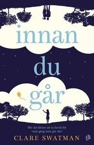 Innan du går (e-bok) av Clare Swatman
