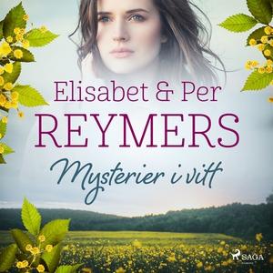 Mysterier i vitt (ljudbok) av Elisabet Reymers,