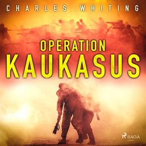 Operation Kaukasus (ljudbok) av Charles Whiting