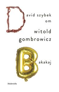 Om Bakakaj av Witold Gombrowicz (e-bok) av Davi