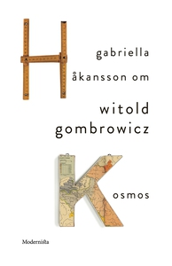 Om Kosmos av Witold Gombrowicz: (e-bok) av Gabr
