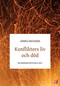 Konflikters liv och död : Reviderad nyutgåva 20