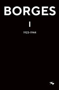 BORGES 1 : 1923–1944 (e-bok) av Jorge Luis Borg