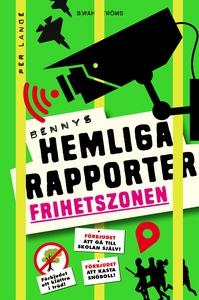 Bennys hemliga rapporter 2 - Frihetszonen (e-bo