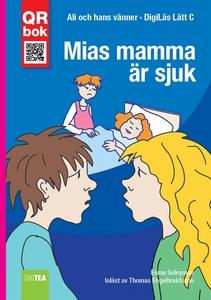 Mias mamma är sjuk - DigiLäs Lätt C (e-bok) av