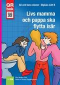 Livs mamma  och pappa ska  flytta isär - DigiLäs Lätt B