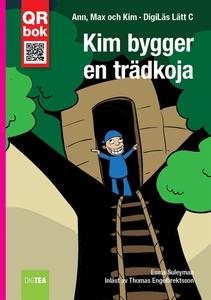 Kim bygger en trädkoja - DigiLäs Lätt C (e-bok)