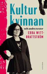 Kulturkvinnan : och andra texter (e-bok) av Ebb