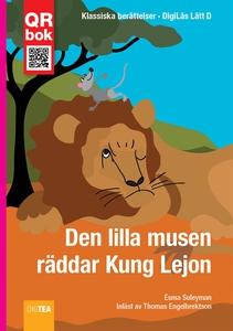 Den lilla musen  räddar Kung Lejon - DigiLäs Lä