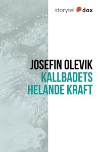 Kallbadets helande kraft (e-bok) av Josefin Ole