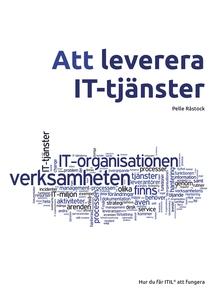 Att leverera IT-tjänster (e-bok) av Pelle Råsto