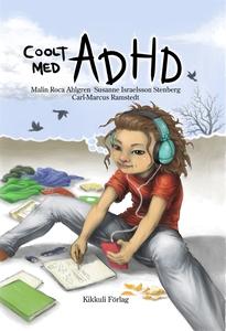 Coolt med ADHD (ljudbok) av Malin Roca Ahlgren,