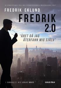 Fredrik 2.0 - året då jag återfann mig själv (e