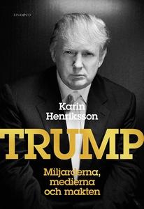 Trump - Miljarderna, medierna och makten (e-bok