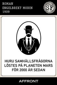 Huru samhällsfrågorna löstes på planeten Mars f