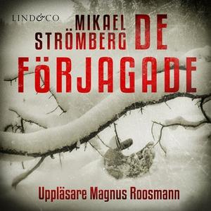 De förjagade (ljudbok) av Mikael Strömberg