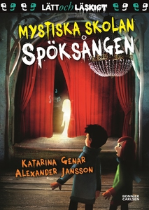 Mystiska skolan. Spöksången (e-bok) av Katarina