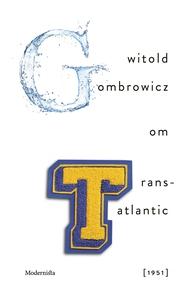 Om Trans-Atlantic [1951] (e-bok) av Witold Gomb