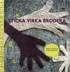 Sticka, virka, brodera (ljudbok) av Karolin Ols