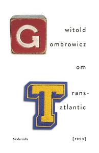 Om Trans-Atlantic [1953] (e-bok) av Witold Gomb