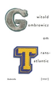 Om Trans-Atlantic [1957] (e-bok) av Witold Gomb