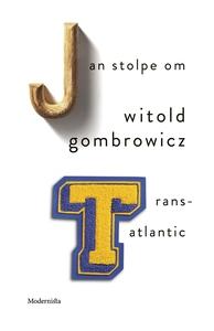 Om Trans-Atlantic av Witold Gombrowicz (e-bok)