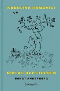 Om Niklas och Figuren av Bengt Anderberg (e-bok